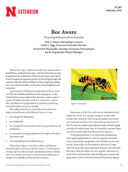 open the NebGuide titled, Bee Aware: Protecting Pollinators from Pesticides
